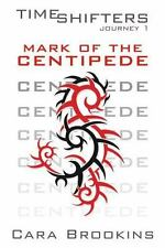 Mark of the Centipede : A Novel by Cara Brookins (2013, Paperback)