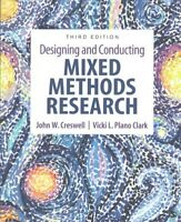 Designing and Conducting Mixed Methods Research, Paperback by Creswell, John ...