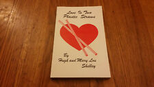 Love Is Two Plastic Straws Book Hugh & Mary Lou Shelley SIgned Cerebral Palsy