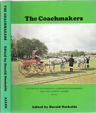 The Coachmakers, Hist of Worshipful Co of Coach & Harness makers, 1977, hdbk d/w