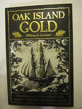 Oak Island Gold by William S. Crooker