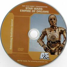 STAR WARS: EMPIRE OF DREAMS Emmy DVD, A&E Documentary 30 yr. anniversary, 2 HRS.