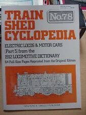 Train Shed Cyclopedia #78 Electric Locomotives & Motor Cars 1912 Part 5