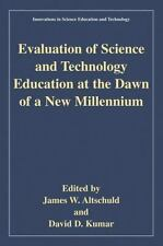 Evaluation of Science and Technology Education at the Dawn of a New-ExLibrary