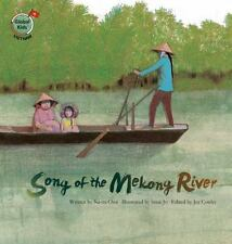 SONG OF THE MEKONG RIVER - CHOI, NA-MI/ JO, SINAE (ILT)/ COWLEY, JOY (EDT) - NEW