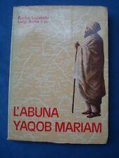MISSIONI IN ETIOPIA-LUCATELLO-BETTA-L'ABUNA YAQOB MARIAM-S. GIUSTINO DE JACOBIS*