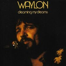 Waylon Jennings - Dreaming My Dreams [New CD]