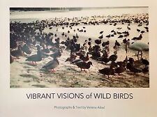 Vibrant Visions of Wild Birds - photographs and text by Verena Aibel (2015)