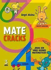 Matecracks 3 años: Para ser un buen matemático (Spanish Edition), Alsina, Angel