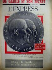 DE GAULLE ADENAUER LA NATION FRANCO-ALLEMANDE ALGERIE BEN BELLA L'EXPRESS 1962