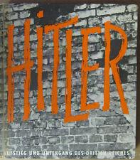 Hitler: Aufsteig und Untergang des Dritten Reiches, Printed In Germany 1961