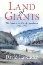 Land of Giants: Drive to the Pacific Northwest, 1750-1950-ExLibrary