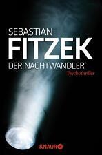 Der Nachtwandler von Sebastian Fitzek (2013, Taschenbuch)