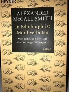 In Edinburgh ist Mord verboten von Alexander McCall Smith (2005, Taschenbuch)