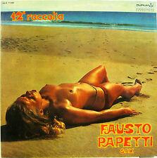 "FAUSTO PAPETTI ""12a RACCOLTA""  lp Italy ottimo"