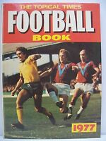 Book. The Topical Times Football Book 1977. Hardback Book.