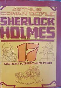 Sherlock Holmes, 17 Detektivgeschichten, von Arthur Conan Doyle