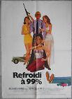 Affiche REFROIDI A 99% 99 and 44/100% Dead RICHARD HARRIS Frankenheimer 60x80cm