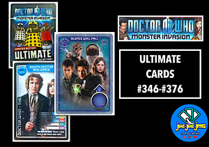 Dr Doctor Who Monster Invasion - Pick Ultimate Limited Edition Cards - 346-476