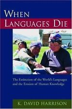 When Languages Die: The Extinction of the World's Languages and the Erosion of H