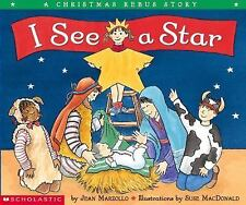 I See A Star - Christmas Pageant Story With Rebus Picture Words - Jean Marzollo