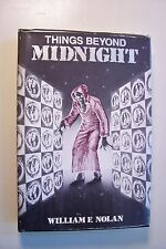 THINGS BEYOND MIDNIGHT signed by author WILLIAM F. NOLAN & artist J.K. POTTER