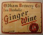 OLD BRITISH SOFT DRINK CORDIAL LABEL, OLDHAM BREWERY, GINGER WINE
