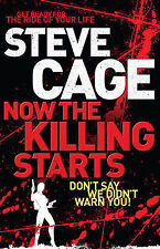 Now the Killing Starts, Steve Cage, New Book