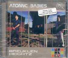 ATOMIC BABIES - BREUKLEN HEIGHTZ - CD ALBUM (1999) BROOKLYN MUSIC LTD