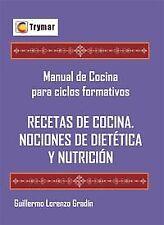 Recetas de cocina y nociones de dietética y nutrición. ENVÍO URGENTE (ESPAÑA)