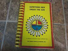 Vintage 1976 Spiral Something New Under the Sun Cookbook, Junior League Phoenix