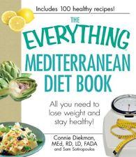 The Everything Mediterranean Diet Book: All you ne