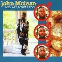 JOHN MCLEAN - MEN ARE LOVERS TOO   CD NEU