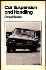 Car Suspension and Handling byDonald Bastow (1980 1st Hardback) ISBN 0727303031
