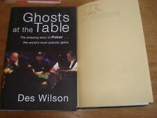 Ghosts at the Table  : Des Wilson :SIGNED COPY,F/E H/B 2007