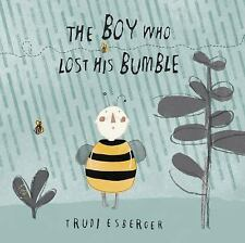 Child's Play Library: The Boy Who Lost His Bumble by Trudi Esberger (2014,...