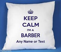 KEEP CALM I'M A BARBER LUXURY SATIN POLYESTER CUSHION COVER CAN BE PERSONALISED