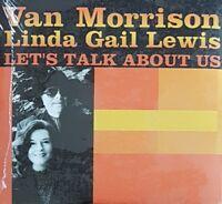 Van Morrison, Linda Gail Lewis – Let's Talk About Us [ CD SINGLE PROMO NEUF ]