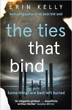 ERIN KELLY ___ THE TIES THAT BIND __ BRAND NEW __ FREEPOST UK