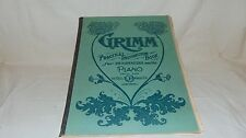 1904 GRIMM INSTRUCTION BOOK FOR BEGINNERS PIANO THE GEO.B JENNING CO SHEET MUSIC