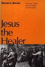 Jesus the Healer: Possession, Trance, and the Origins of Christianity