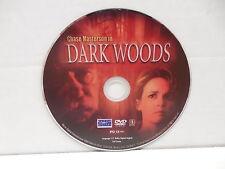 Dark Woods DVD Movie NO CASE Chase Masterson
