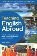 Good, Teaching English Abroad: A fresh and full up-to-date guide to teaching Eng