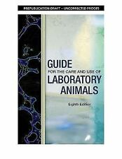 Guide for the Care and Use of Laboratory Animals by Division on Earth and...