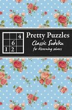 Classic Sudoku: For Discerning Solvers (Pretty Puzzles), Good Condition Book, Ca