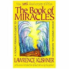 The Book of Miracles : A Young Person's Guide to Jewish Spiritual Awareness...