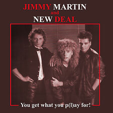 Jimmy Martin and New Deal - You Get What You P(l)ay For (CD)