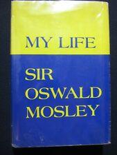 My Life Sir Oswald Mosley