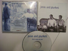 JONAS & PLUNKETT This Is Who We Are – 2007 UK CD – Acoustic Rock, Pop - RARE!