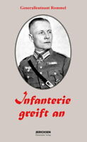 Infanterie greift an (Generalleutnant Rommel)